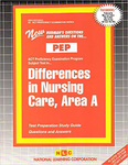 DIFFERENCES IN NURSING CARE, AREA A (NURSING CONCEPTS 4)