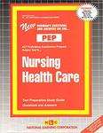NURSING HEALTH CARE (NURSING CONCEPTS 3)