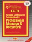 National Certification Examination for Professional Massage & Bodywork (PMB)