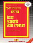 TEXAS ACADEMIC SKILLS PROGRAM (TASP)