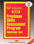 FRESHMAN SKILLS ASSESSMENT PROGRAM ADMISSION TEST (FSAP)