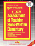 ASSESSMENT OF TEACHING SKILLS-WRITTEN (ELEMENTARY) (ATS-We)