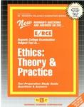 Ethics: Theory & Practice