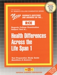 Health Differences Across the Life Span 1