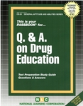 Q. & A. ON DRUG EDUCATION