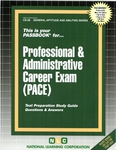 PROFESSIONAL & ADMINISTRATIVE CAREER EXAMINATION (PACE)