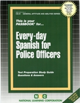 EVERY-DAY SPANISH FOR POLICE OFFICERS