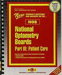 National Optometry Boards (NOB) Part III Patient Care