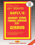 GRADUATE SCHOOL FOREIGN LANGUAGE TEST (GSFLT) / GERMAN
