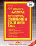 ASWB Examination In Social Work - Basic/Bachelors (ASWB/I)