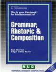 GRAMMAR, RHETORIC & COMPOSITION