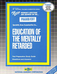 EDUCATION OF THE MENTALLY RETARDED