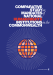 Comparative Study on Mandates of National Human Rights Institutions in the Commonwealth