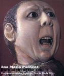 "Ana Maria Pacheco: AND ""Exercise of Power: The Art of Ana Maria Pacheco"""