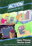 Action Numeracy Upper Primary Teacher Guide