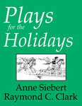Plays for the Holidays