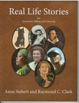 Real Life Stories for Interactive Telling and Listening