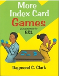 More Index Card Games and Activities for English