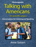 Talking with Americans On and Off Campus