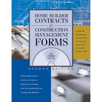 Home Builder Contracts and Construction Management Forms