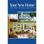 Your New Home and How to Take Care of It 10PK