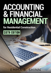 Accounting & Financial Management for Residential Construction, Sixth Edition