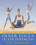 Inner Focus, Outer Strength