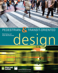 Pedestrian- and Transit-Oriented Design