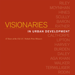 Visionaries in Urban Development