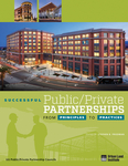 Successful Public/Private Partnerships: From Principles to Practices