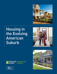 Housing in the Evolving American Suburb