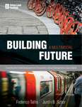 Building a Multimodal Future