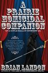 A Prairie Homicidal Companion