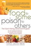 Food to Some, Poison to Others