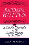 Barbara Hutton: A Candid Biography of the Richest Woman in the World