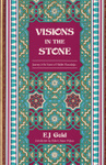 Visions in the Stone