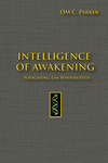 Intelligence of Awakening