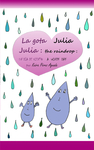 Julia the Raindrop / La Gota Julia