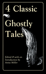 Four Classic Ghostly Tales