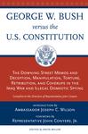 George W. Bush Vs. the U.S. Constitution