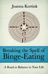 Breaking the Spell of Binge-Eating