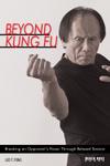 Beyond Kung Fu
