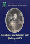 An Irish Jansenist in seventeenth-century France: John Callaghan 1605-54