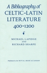 A Bibliography of Celtic-Latin Literature 400-1200