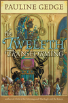 Twelfth Transforming, The