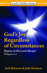 God's Joy Regardless of Circumstances