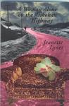A Woman Alone on the Atikokan Highway