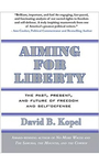 Aiming for Liberty