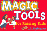 Magic Tools For Raising Kids