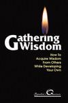Gathering Wisdom
